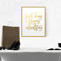 TEEN GIRL QUOTE Girl Room Decor Fashion Quote Hustle Gold Foil Girly Princes Daughter Birthday Gift Teen Daughter Gift Fashion Quote Classy