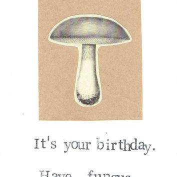 Mushroom Funny Birthday Card Simple Fungus Biology Science Pun Humor