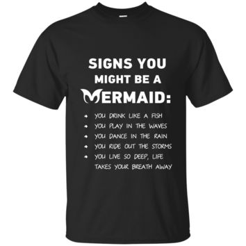 Signs You Might Be A Mermaid Ultra Cotton T-Shirt