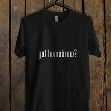 Go Homebrew T Shirt Mens T Shirt and Womens T Shirt *