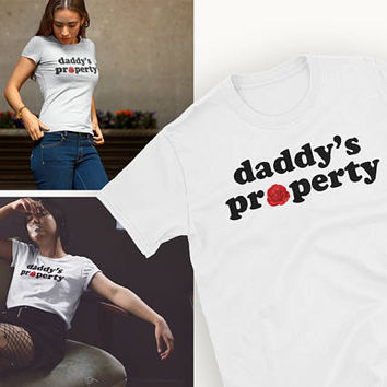 Daddy's Property • White Unisex T Shirt With Sassy Babygirl Text • Boyfriend Pleasure Kinky DDLG / BDSM Gift • Relationship Goals