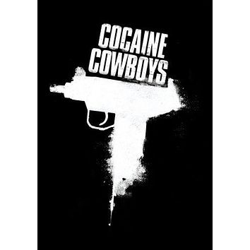 Cocaine Cowboys poster Metal Sign Wall Art 8in x 12in