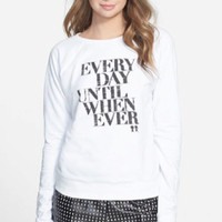 'Every Day' Graphic French Terry Sweatshirt