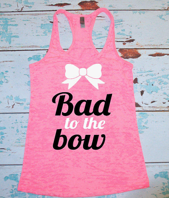 Burnout Racerback Tank Top. Bad To The Bow. Cheerleading Tank. Gym Tank. Women's Racerback Tank Top. Workout Tank. Cheerleader.