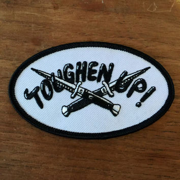 """Toughen Up embroidered patch 3.5"""""""
