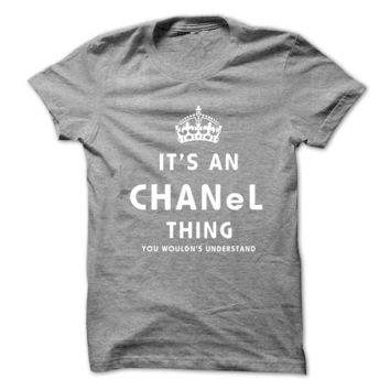 Its An CHANEL Thing. You