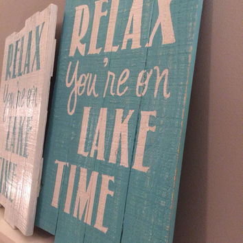 relax youre on lake time | cottage decor | pallet wood sign | beach decor | vacation home decor | summer home wall decor