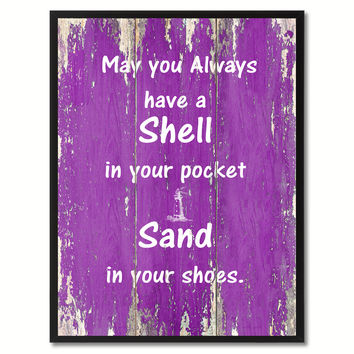 May You Always Have A Shell In Your Pocket Saying Canvas Print, Black Picture Frame Home Decor Wall Art Gifts