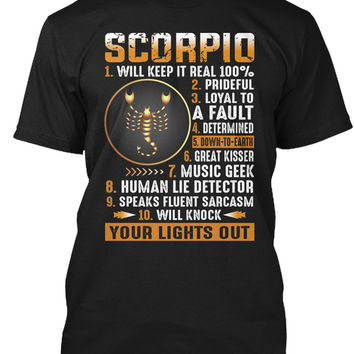Scorpio Will Keep It Real 100