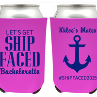Let's Get Ship Faced Bachelorette Koozies for Bachelorette Party Koozies - Perfect for Cruise