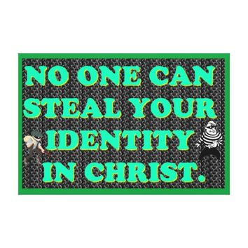 No One Can Steal Your Identity In Christ. Canvas Print