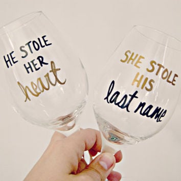 He Stole Her Heart She Stole His Last Name Wine Glasses Set/ Wedding/Anniversary/Wedding Shower/Bachelorette/Bride To Be