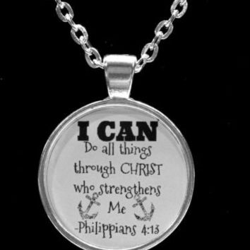 Inspirational Bible Scripture Philippians 4:13 I Can Do All Things Necklace