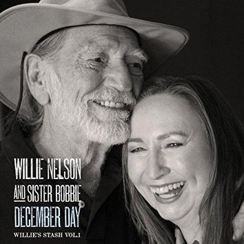 Willie Nelson and Sister Bobbie - December Day: Willie's Stash Vol.1
