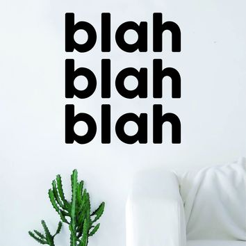 Blah Blah Blah Quote Decal Sticker Wall Vinyl Art Home Room Decor Girly Funny Teen