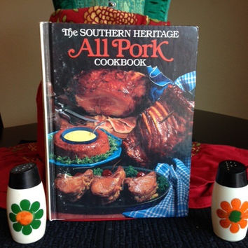 Southern Heritage All Pork Cookbook- Vintage 1980's