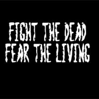 Dead Zombie decal car vehicle window decal Fight the Dead Fear the Living decal