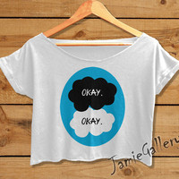 Okay Okay shirt women crop top The Fault in Our Stars crop tee OKE02JG