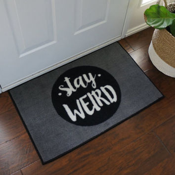 Stay Weird Door Mat