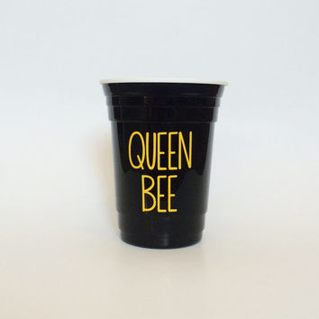 Queen Bee Cup, Queen Bee, Beyonce Cup, Beyonce Gift, Birthday Gift, Solo Cup, BPA Free Cup, Black and Yellow, Party Cups, Bride Cup, Bach