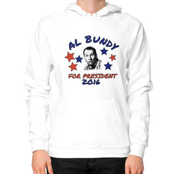 AL BUNDY FOR PRESIDENT Hoodie (on man)
