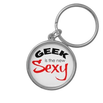 GEEK is the New Sexy Keychains