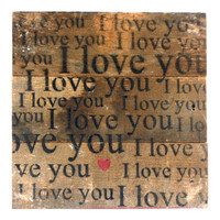 I Love You with Red Heart - Reclaimed Repurposed Art Sign 6-in
