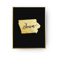 Real Gold Foil Print, Iowa Print, Iowa State Print, USA State Poster, Iowa State Map, Gold USA State Print,Iowa Silhouette, Black Background