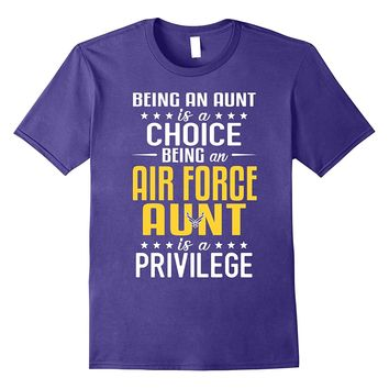 Military Proud US Air Force Aunt Privilege T-shirts