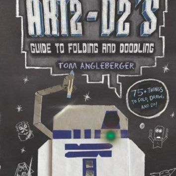 Art2-D2's Guide to Folding and Doodling - An Origami Yoda Activity Book