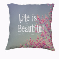 "Throw Pillow-Home Decor- ""Life is Beautiful"" 18 x 18 Pillow-Typography- Summer Inspired -Home Decor- - $35.00 - Handmade Home Decor, Crafts and Unique Gifts by Vintage Skies Photography & Designs"