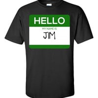 Hello My Name Is JIM v1-Unisex Tshirt