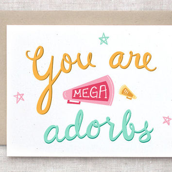 Valentine Card, Cute Funny - Hand Lettered, You Are Mega Adorbs - Megaphone, Loudspeaker