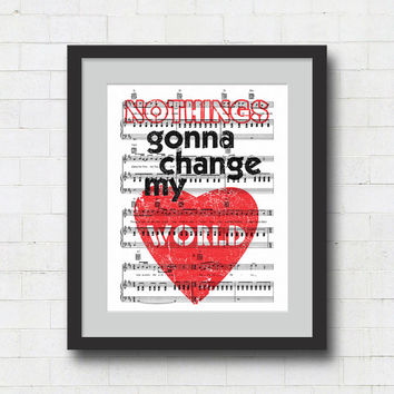 "Beatles Music Art Print - 8x10"" Nothings Gonna Change My World Song Lyrics on Sheet Music Wall Art Print"
