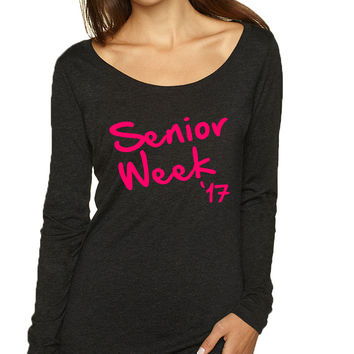 Women's Shirt Senior Week 17 Pink Class Of 2017 Party Shirt