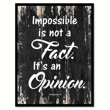 Impossible is not a fact it's an opinion Motivational Quote Saying Canvas Print with Picture Frame Home Decor Wall Art