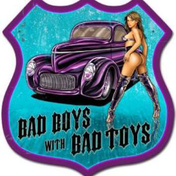 Pin Up Girl Hot Rod Bad Boy Toys Metal Sign Man Cave Club Garage Shop Barn SM159