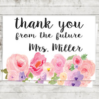 Thank You From The Future Mrs - Bridal Shower Thank You Cards - Personalized Thank You Cards - Wedding Decor - Watercolor Thank You Cards
