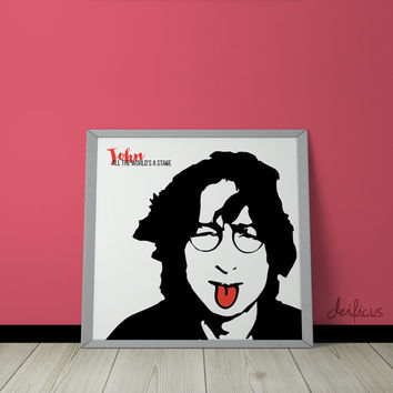 John Lennon Digital Art Print - Inspirational Wall Art, Printable Art, Funny Poster Art, Canvas Art, Instant Digital Download