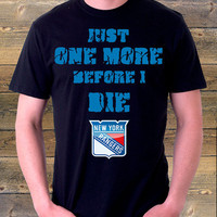 NY Rangers Tshirt, New York Rangers Tank top, Ny Rangers One More Time Before I Die T shirt