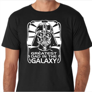 Star Wars - Vader Greatest Dad in the Universe Custom Made T-Shirt