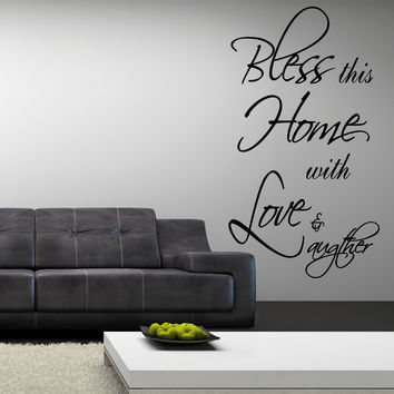 Bless this home with love and laughter religious wall decal quote