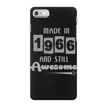 made in 1966 and still awesome iPhone 7 Case