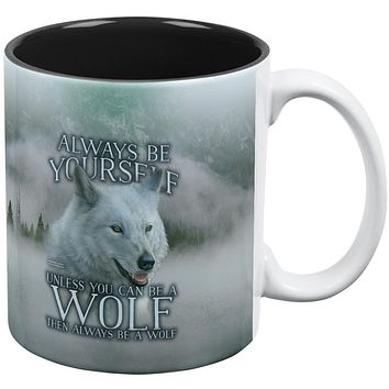 Always Be Yourself Unless White Wolf All Over Coffee Mug