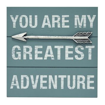 New View ''You Are My Greatest Adventure'' Wall Decor