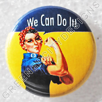 Rosie the Riveter Button - (M15) - We can do it, Cultural Icon