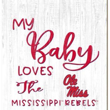 Mississippi Rebels | My Baby Loves | Sign | Wood | Rope Hanger | NCAA