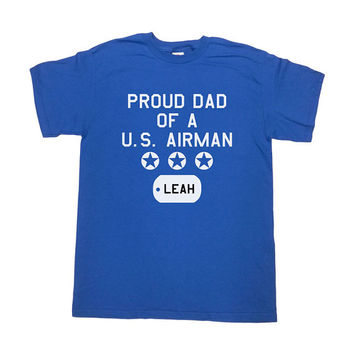 Proud Dad Of A U.S. Airman Shirt Customize Dog Tag (Any Name) Air Force Dad T Shirt Dad Gift Christmas Birthday Fathers Day Mens Tee - SA365