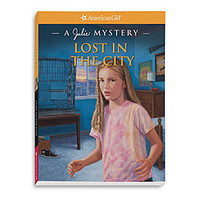 American Girl® Dolls: Lost in the City: A Julie Mystery