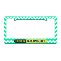 Caution Baby On Board - License Plate Tag Frame - Teal Chevrons Design